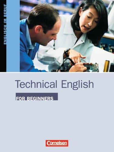 9783810919861: Technical English for Beginners. Kursbuch. Englisch im Beruf. (Lernmaterialien)