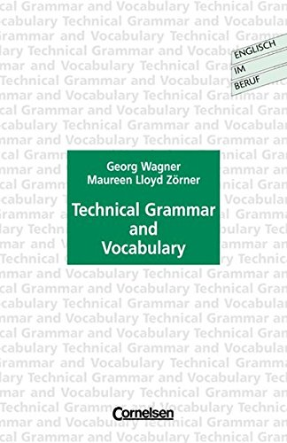 9783810920430: Englisch im Beruf. Technical Grammar and Vocabulary. A Practice Book for Foreign Students. (Lernmaterialien)