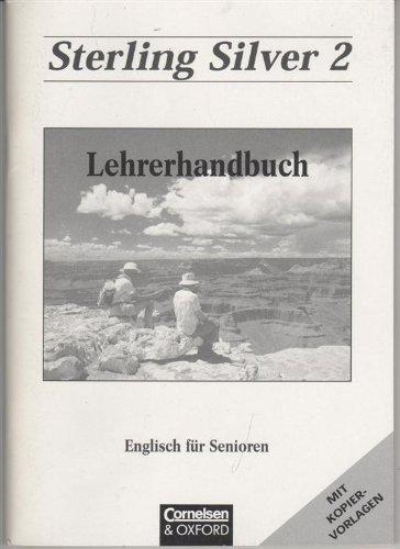 9783810920485: Sterling Silver - Bisherige Ausgabe: Band 2 - Handreichungen für den Unterricht mit Kopiervorlagen