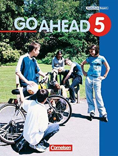 9783810922816: Go Ahead. Neue Ausgabe 5. Schülerbuch: Englischlehrwerk für sechsstufige bayerische Realschulen