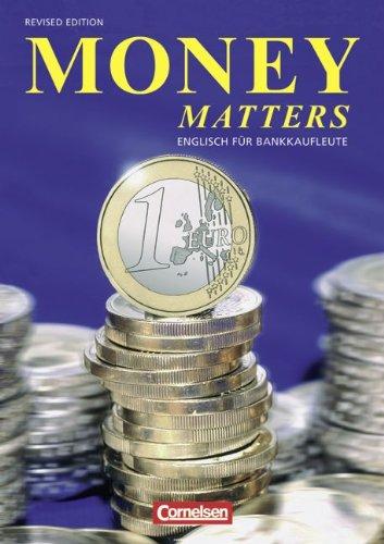 9783810923028: Money Matters. Englisch für Bankkaufleute. Schülerbuch