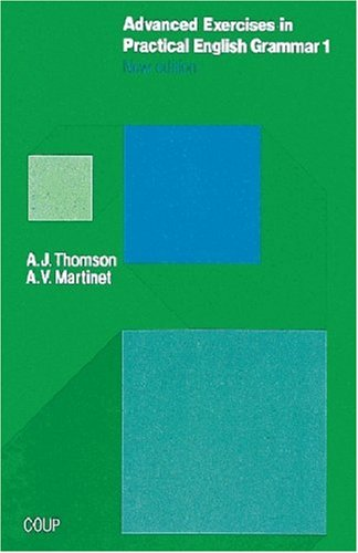 9783810923226: Advanced Exercises in Practical English Grammar 1: New Edition