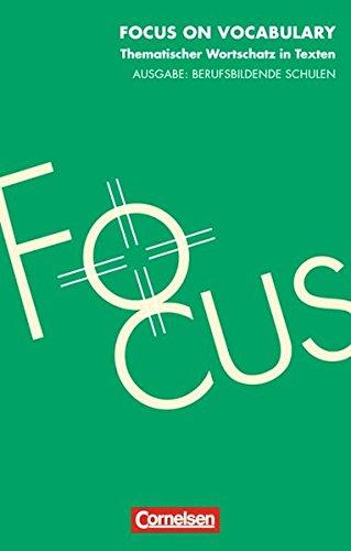 9783810923561: Focus on Vocabulary. Thematischer Wortschatz in Texten. (Lernmaterialien)