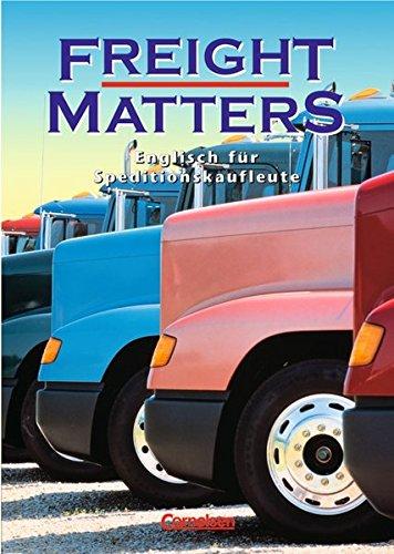 Freight Matters: Englisch für Speditionskaufleute: Susan. Lau