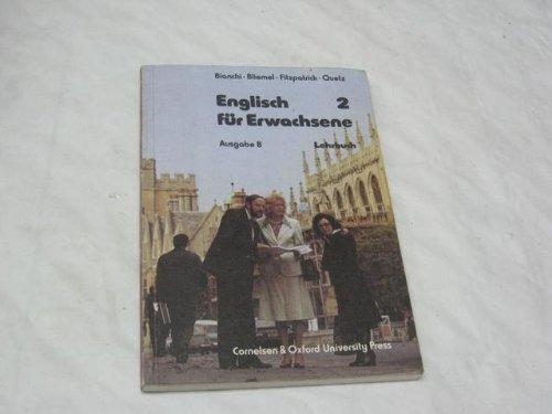 9783810931399: Englisch für Erwachsene, Ausgabe B, Bd.2B, Lehrbuch