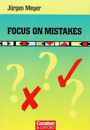 Focus on Mistakes. Arbeitsbuch: Grammatik- und Übungsbuch: Meyer, Jürgen