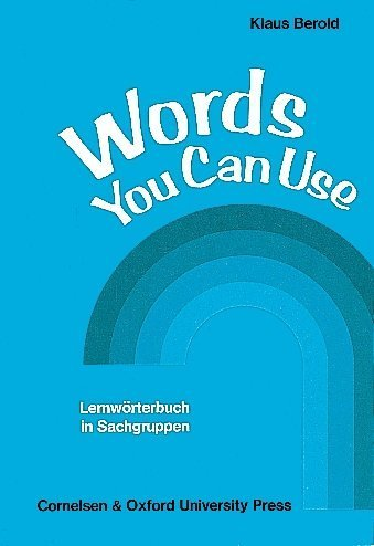 9783810946768: Words You Can Use. Lernwörterbuch in Sachgruppen. (Lernmaterialien)