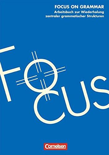 9783810948182: Focus on Grammar. New Edition. Workbook: Ein Grammatik-Arbeitsbuch