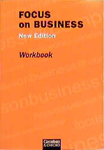 9783810948311: Focus on Business. New Edition. Workbook.