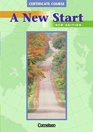 9783810957412: A New Start. Certificate Course. Neuausgabe: Mittelstufe (VHS-Zertifikat, ICC Stage 2)