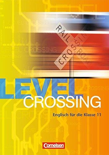 9783810963659: Level Crossing. Klasse 11. Schülerbuch
