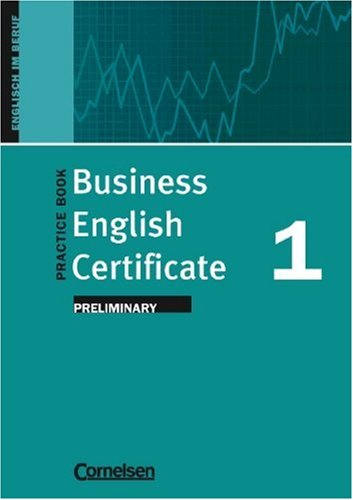 9783810965202: Business English Certificate 1. Preliminary. Practice Book.