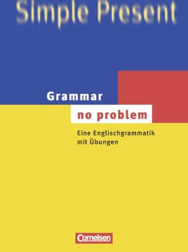 Grammar - no problem (vergriffen): Eine Englischgrammatik: House, Christine, Stevens,