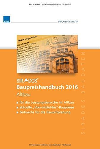9783811100961: sirAdos Baupreishandbuch 2016: Altbau