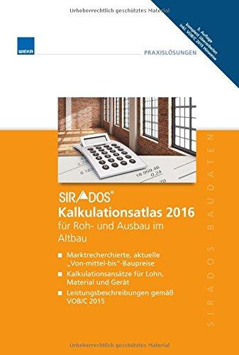 sirAdos Kalkulationsatlas 2016 für Roh- und Ausbau im Altbau