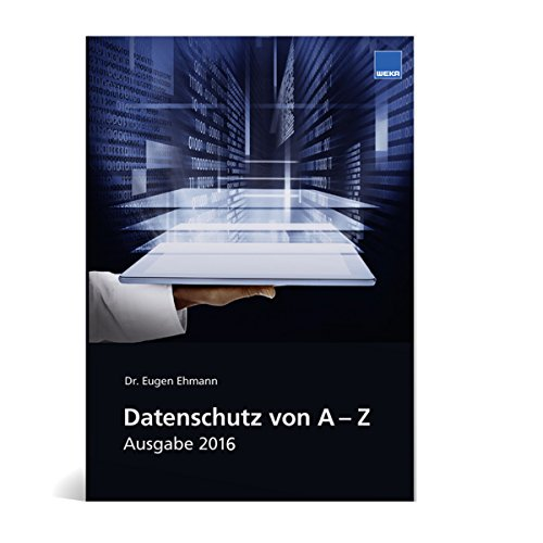 9783811117235: Datenschutzlexikon von A-Z: Das praktische Datenschutz Lexikon im handlichen Taschenformat