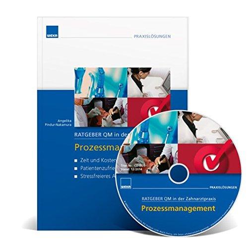 Ratgeber QM in der Zahnarztpraxis: Prozessmanagement, m. CD-ROM