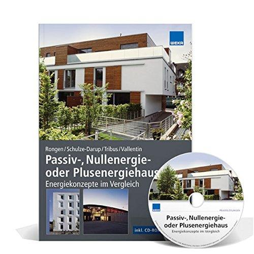 Passiv-, Nullenergie- oder Plusenergiehaus/inkl. CD-ROM