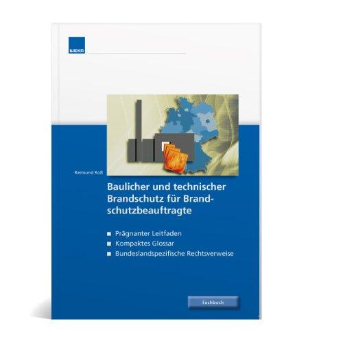9783811144507: Fachbuch baulicher und technischer Brandschutz für Brandschutzbeauftragte