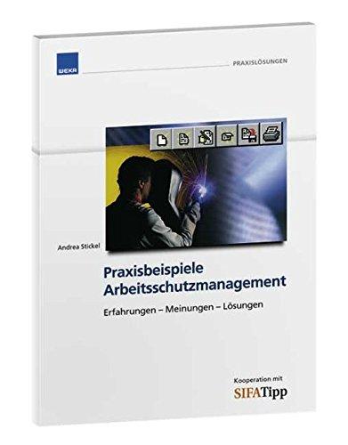 9783811146020: Praxisbeispiele - Arbeitsschutzmanagement