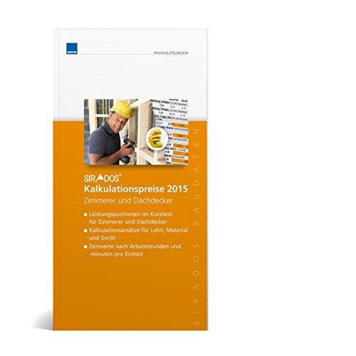 9783811150430: sirAdos Kalkulationpreise 2014 Zimmerer und Dachdecker