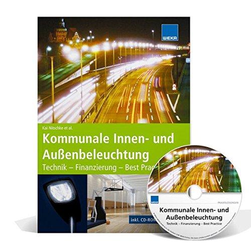 Kommunale Innen- und Außenbeleuchtung Technik - Finanzierung - Best Practice