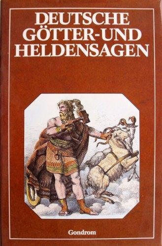 9783811201798: Deutsche Götter Und Heldensagen: Mit 162 Illustrationen Von Karl Ehrenberg ... [Et Al