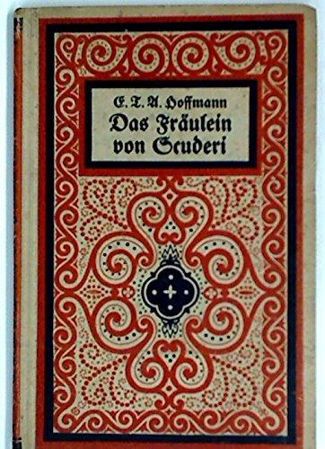 Das Fräulein Scuderi. (3811201972) by E T A Hoffmann