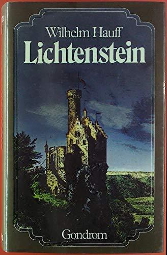 9783811202672: Lichtenstein. Romantische Sage aus der württembergischen Geschichte