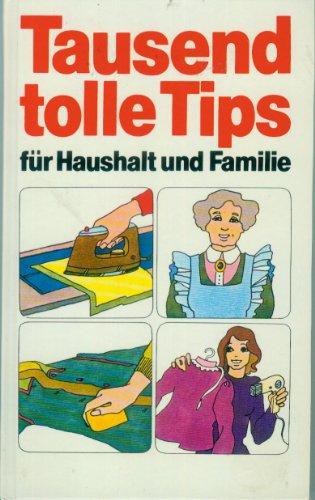 9783811203525: Tausend tolle Tips für Haushalt und Familie