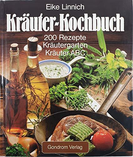 9783811203594: Kr�uter-Kochbuch - 200 Rezepte - Kr�utergarten - Kr�uter ABC (Livre en allemand)
