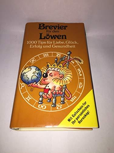 9783811203853: Brevier für den Löwen. 1000 Tips für Liebe, Glück, Erfolg und Gesundheit