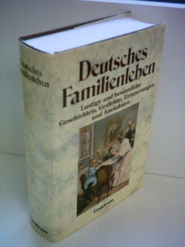 Deutsches Familienleben Lustige U Besinnl