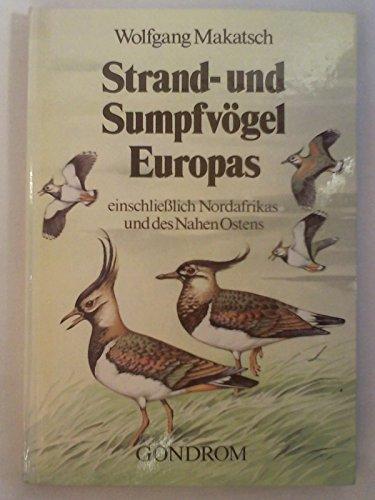 9783811204614: Strand- und Sumpfvögel Europas. Einschließlich Nordafrika und des Nahen Ostens