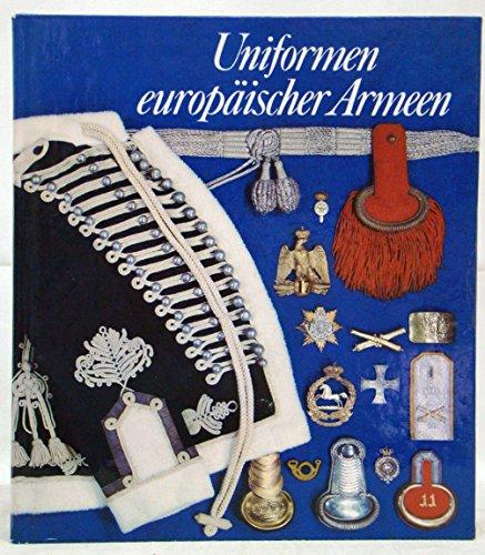 9783811204713: Uniformen europäischer Armeen