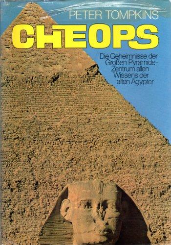 9783811204782: Cheops: Die Geheimnisse der Grossen Pyramide (Secrets of the Great Pyramid)