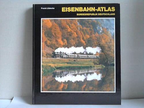 9783811205833: Eisenbahnatlas. Bundesrepublik Deutschland