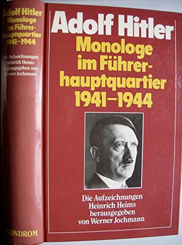 Monologe im Führerhauptquartier 1941 - 1944. Sonderausgabe: Hitler, Adolf, Jochmann,