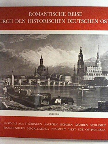9783811206328: Romantische Reise Durch Den Historischen Deutschen Osten