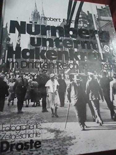 9783811206960: Nurnberg Unterm Hakenkreuz Im Dritten Reich 1933-1939