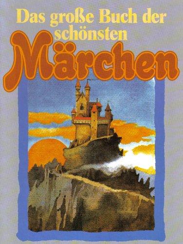 9783811207189: Das grosse Buch der schönsten Märchen