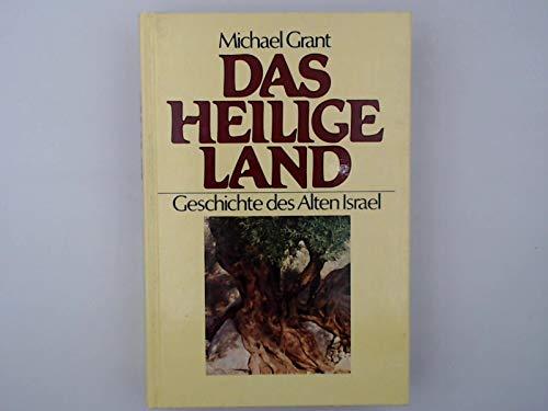 9783811207264: Das Heilige Land. Geschichte des Alten Israel