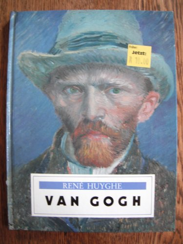 Van Gogh: Rene Huyghe