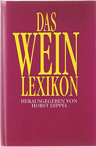 Beispielbild für Das Weinlexikon zum Verkauf von Versandantiquariat Maria Klarmann