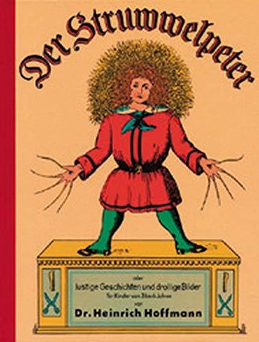 9783811211223: Der Struwwelpeter: Lustige Geschichten und drollige Bildern für Kinder von 3 bis 6 Jahren