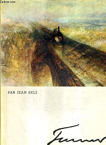 Turner / von Jean Selz: Selz, Jean /