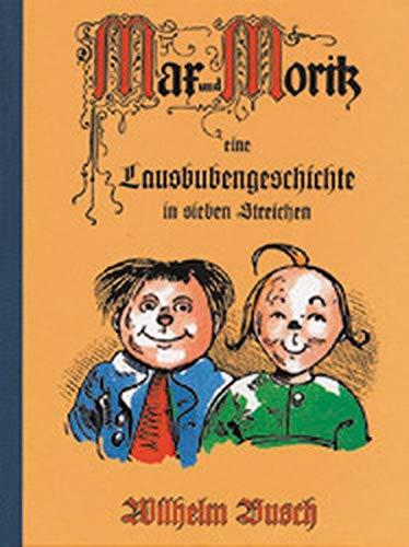 9783811211650: Max und Moritz: Eine Lausbubengeschichte in sieben Streichen