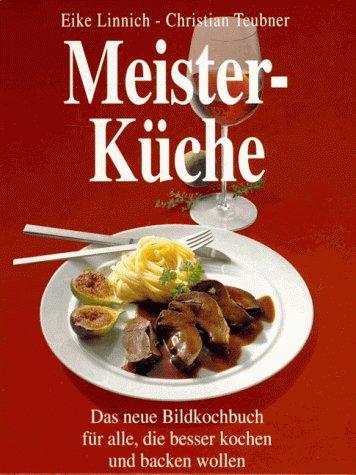 Meisterküche: Linnich, Eike und