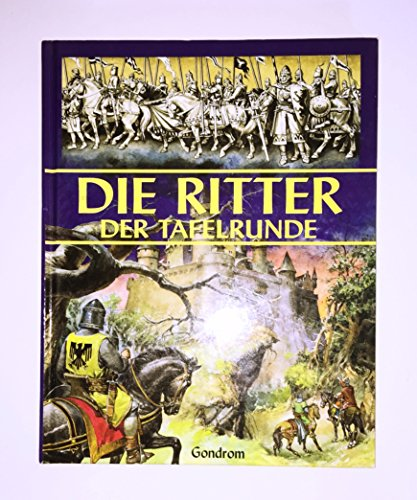 9783811214330: Die Ritter Der Tafelrunde (The Knights of the Round Table) German Edition