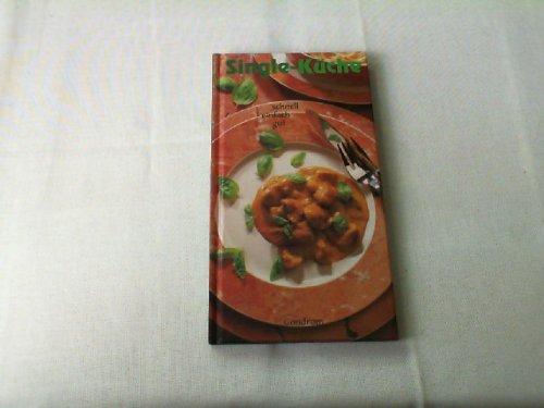 9783811215139: Single-Küche. Schnell, einfach, gut